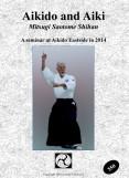 2014 - Aikido and Aiki with Mitsugi Saotome Sensei