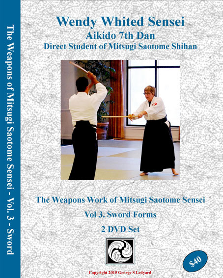 Wendy Whited Sensei teaches the Aikido Swords Forms of Mitsugi Saotome Sensei.
