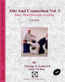 Aiki and Connection - Body / Mind Principles in Aikido